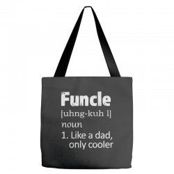 funcle definition funny uncle saying mens Tote Bags | Artistshot