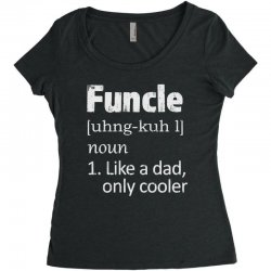 funcle definition funny uncle saying mens Women's Triblend Scoop T-shirt | Artistshot