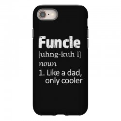 funcle definition funny uncle saying mens iPhone 8 Case | Artistshot