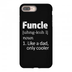 funcle definition funny uncle saying mens iPhone 8 Plus Case | Artistshot