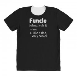 funcle definition funny uncle saying mens All Over Women's T-shirt | Artistshot