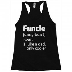 funcle definition funny uncle saying mens Racerback Tank | Artistshot