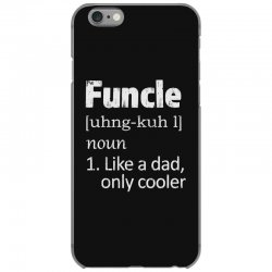 funcle definition funny uncle saying mens iPhone 6/6s Case | Artistshot