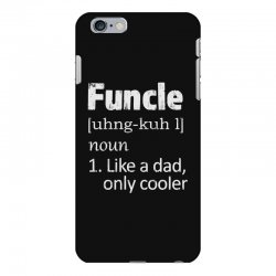 funcle definition funny uncle saying mens iPhone 6 Plus/6s Plus Case | Artistshot