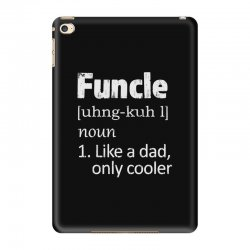 funcle definition funny uncle saying mens iPad Mini 4 Case | Artistshot