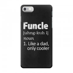 funcle definition funny uncle saying mens iPhone 7 Case | Artistshot