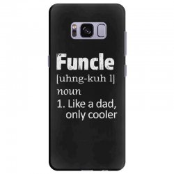 funcle definition funny uncle saying mens Samsung Galaxy S8 Plus Case | Artistshot