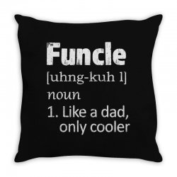 funcle definition funny uncle saying mens Throw Pillow | Artistshot