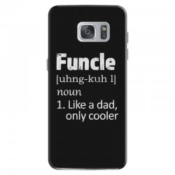 funcle definition funny uncle saying mens Samsung Galaxy S7 Case | Artistshot