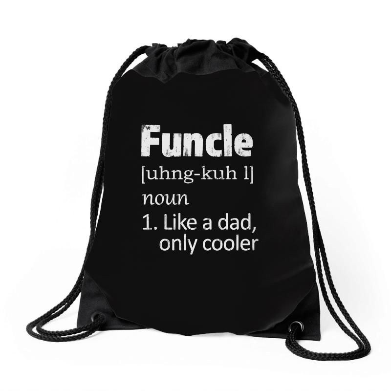 Funcle Definition Funny Uncle Saying Mens Drawstring Bags | Artistshot