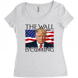 the wall is coming Women's Triblend Scoop T-shirt | Artistshot