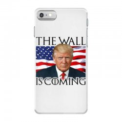 the wall is coming iPhone 7 Case | Artistshot
