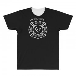 firefighters wife All Over Men's T-shirt | Artistshot