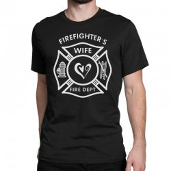 firefighters wife Classic T-shirt | Artistshot