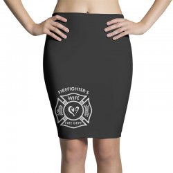 firefighters wife Pencil Skirts | Artistshot
