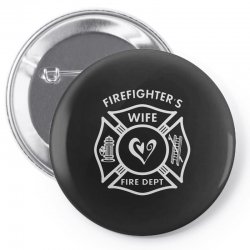 firefighters wife Pin-back button | Artistshot