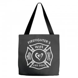 firefighters wife Tote Bags | Artistshot
