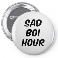 sad boi hour text only Pin-back button | Artistshot