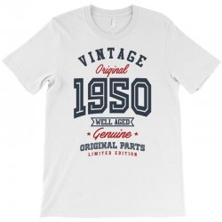 Gift for Born in 1950 T-Shirt | Artistshot