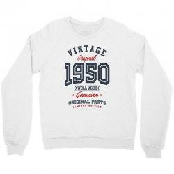 Gift for Born in 1950 Crewneck Sweatshirt | Artistshot