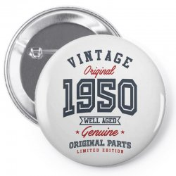 Gift for Born in 1950 Pin-back button | Artistshot