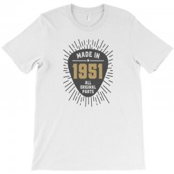Gift for Made in 1951 T-Shirt | Artistshot