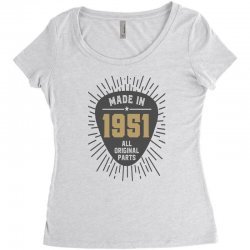 Gift for Made in 1951 Women's Triblend Scoop T-shirt | Artistshot