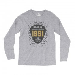 Gift for Made in 1951 Long Sleeve Shirts | Artistshot
