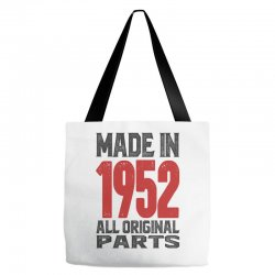 Made in 1952 All Original Parts Tote Bags | Artistshot