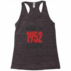 Made in 1952 All Original Parts Racerback Tank | Artistshot