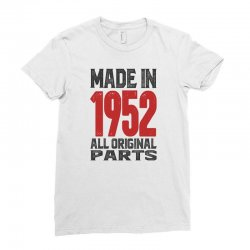 Made in 1952 All Original Parts Ladies Fitted T-Shirt | Artistshot
