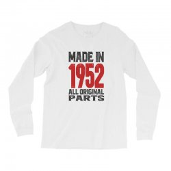 Made in 1952 All Original Parts Long Sleeve Shirts | Artistshot