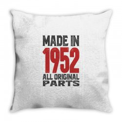 Made in 1952 All Original Parts Throw Pillow | Artistshot