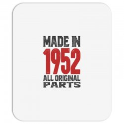 Made in 1952 All Original Parts Mousepad | Artistshot