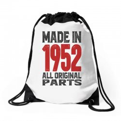 Made in 1952 All Original Parts Drawstring Bags | Artistshot