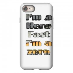 i*m a hero fast i*m a zero iPhone 8 Case | Artistshot