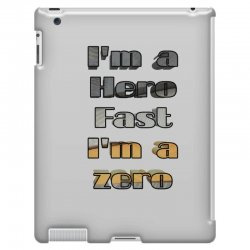 i*m a hero fast i*m a zero iPad 3 and 4 Case | Artistshot