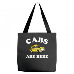 cabs are here Tote Bags | Artistshot