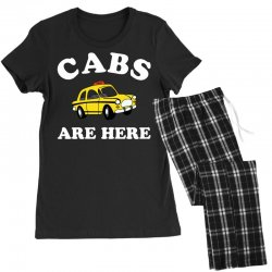 cabs are here Women's Pajamas Set | Artistshot