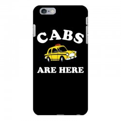 cabs are here iPhone 6 Plus/6s Plus Case | Artistshot