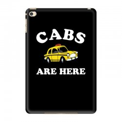 cabs are here iPad Mini 4 Case | Artistshot