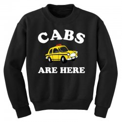 cabs are here Youth Sweatshirt | Artistshot