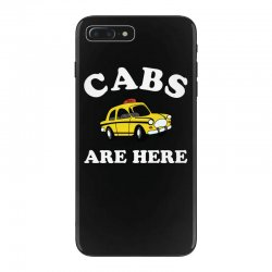 cabs are here iPhone 7 Plus Case | Artistshot