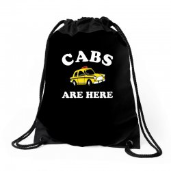 cabs are here Drawstring Bags | Artistshot