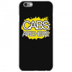 cabs are here iPhone 6/6s Case | Artistshot