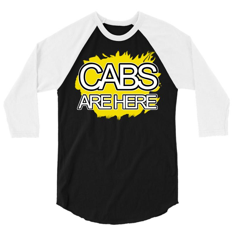 Cabs Are Here 3/4 Sleeve Shirt | Artistshot