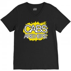 cabs are here V-Neck Tee | Artistshot