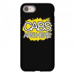 cabs are here iPhone 8 Case | Artistshot
