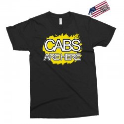 cabs are here Exclusive T-shirt | Artistshot