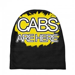 cabs are here Baby Beanies | Artistshot